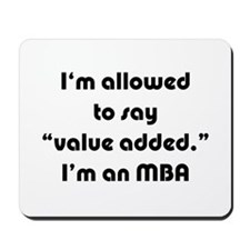 Value Added MBA Mousepad