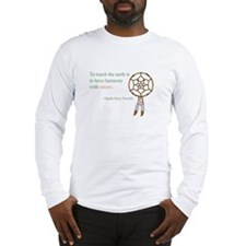 To touch the earth... Long Sleeve T-Shirt