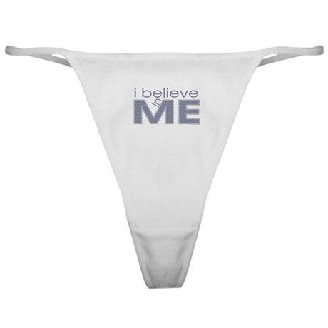I believe in me Classic Thong