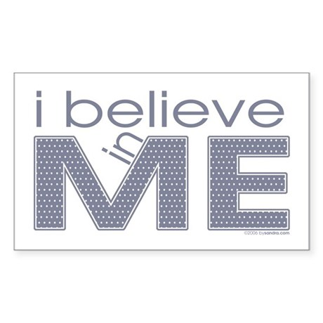 I believe in me Rectangle Sticker