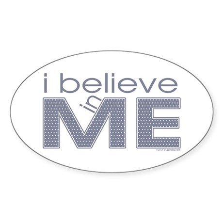 I believe in me Oval Sticker