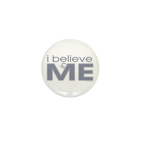I believe in me Mini Button (10 pack)