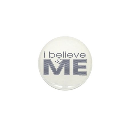 I believe in me Mini Button