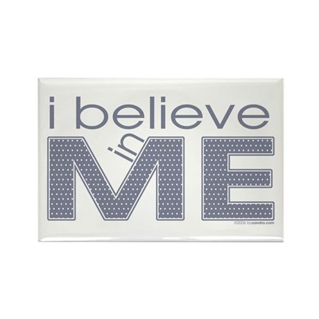 I believe in me Rectangle Magnet (100 pack)