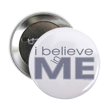 I believe in me Button