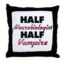 Half Neurobiologist Half Vampire Throw Pillow