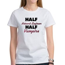 Half Network Engineer Half Vampire T-Shirt