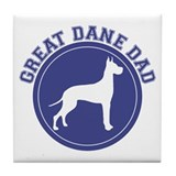 Great Dane Dad Tile Coaster