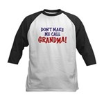 Don't Make Me call Grandma Kids Baseball Jersey