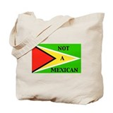 guyana not a mexican Tote Bag