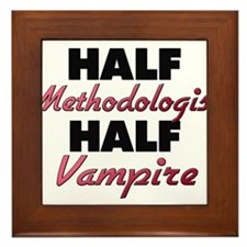 Half Methodologist Half Vampire Framed Tile