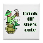 ST PATRICK'S DAY-IRISH DRINK Tile Coaster