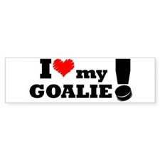 I Love My Goalie -Hockey Bumper Bumper Sticker