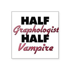Half Graphologist Half Vampire Sticker
