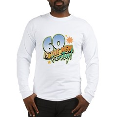 60 New Forty Long Sleeve T-Shirt