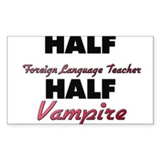 Half Foreign Language Teacher Half Vampire Decal