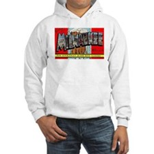 Milwaukee Wisconsin Greetings Hoodie