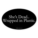 Wrapped in Plastic Oval Decal