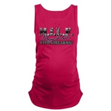 M.I.L.F. - Moms in love with firearms Maternity Ta