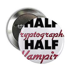 "Half Cryptographer Half Vampire 2.25"" Button"