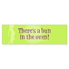 Bun in oven Bumper Bumper Sticker