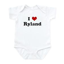 I Love Ryland Infant Bodysuit