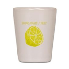 Custom Sliced Lemon Shot Glass