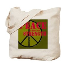 """Peace Through Strength"" Tote Bag"