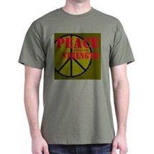 """Peace Through Strength"" T-Shirt"