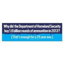 DHS Ammunition Bumper Bumper Sticker