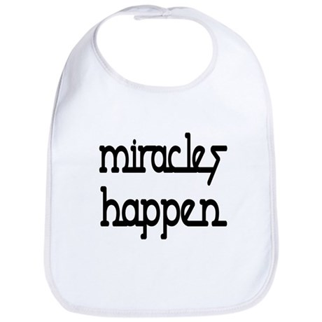 Miracles Happen Bib