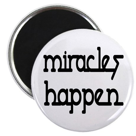 "Miracles Happen 2.25"" Magnet (10 pack)"