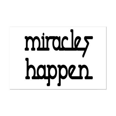 Miracles Happen Mini Poster Print