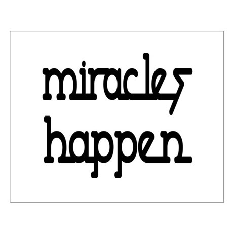 Miracles Happen Small Poster