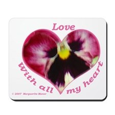 Love, with all my Heart Mousepad