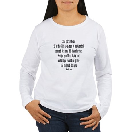 Luke 17:6 Women's Long Sleeve T-Shirt