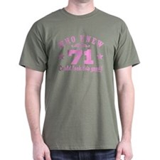 Funny 71st Birthday T-Shirt