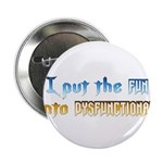 Dysfunctional Fun Button