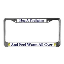 Hug A Firefighter License Plate Frame