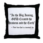 In the Big Inning Throw Pillow