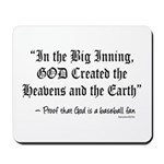 In the Big Inning Mousepad