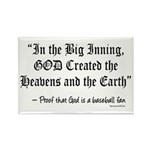 In the Big Inning Rectangle Magnet (100 pack)