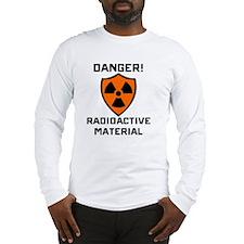 Danger Radioactive Material Long Sleeve T-Shirt