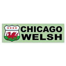 Chicago Welsh American Sign Bumper Bumper Sticker