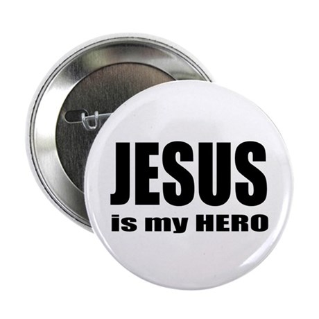 "Jesus is Hero 2.25"" Button (10 pack)"