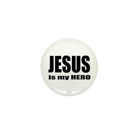 Jesus is Hero Mini Button