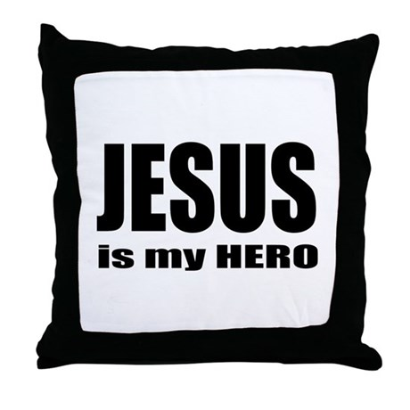 Jesus is Hero Throw Pillow