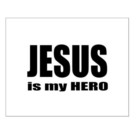 Jesus is Hero Small Poster