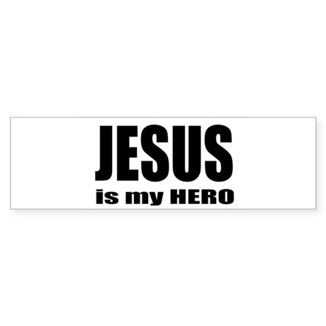 Jesus is Hero Bumper Sticker
