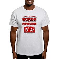 Boron & Argon Walk Into A BAr T-Shirt